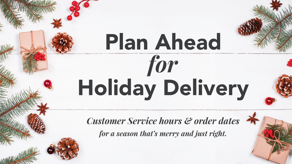 Holiday Office Hours & Order Dates